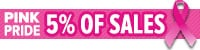 5% Of All Pink Pride Item Sales to Breast Cancer Research in the month of October