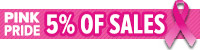 5% Of All Pink Pride Item Sales to Breast Cancer Research in the month o