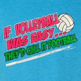 Women's Casual Clothing | If Volleyball Was Easy, They'd ...