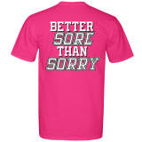 No Excuses - Sore Than Sorry Volleyball T-Shirt